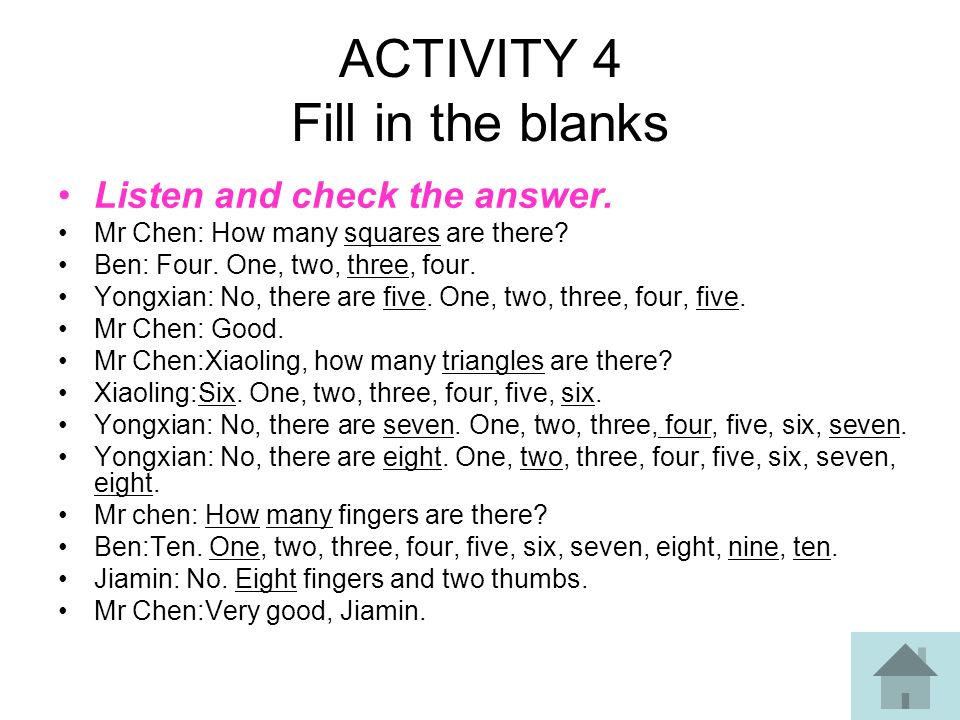 ACTIVITY 4 Fill in the blanks