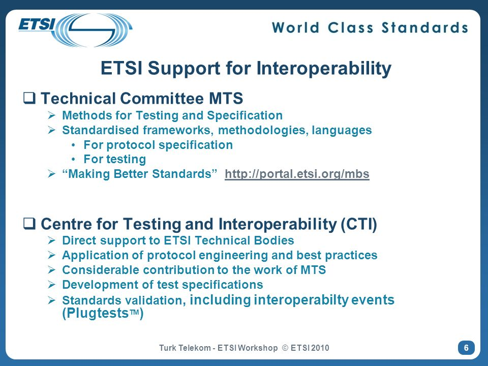 ETSI Support for Interoperability