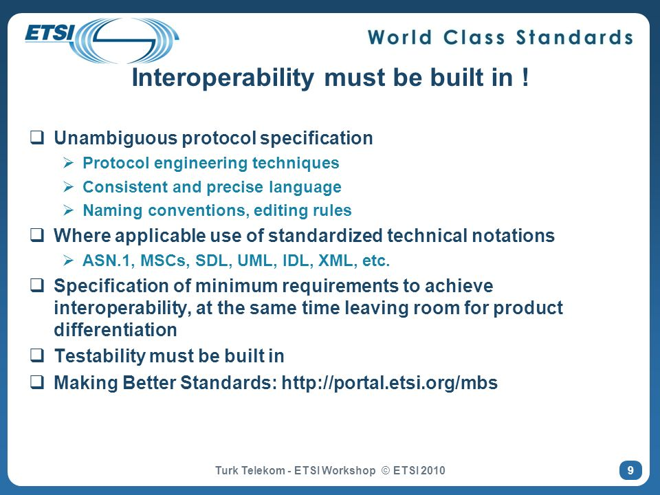 Interoperability must be built in !