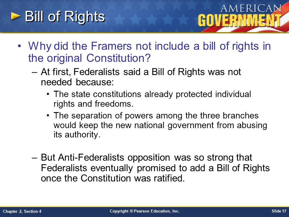 Bill of Rights Why did the Framers not include a bill of rights in the original Constitution