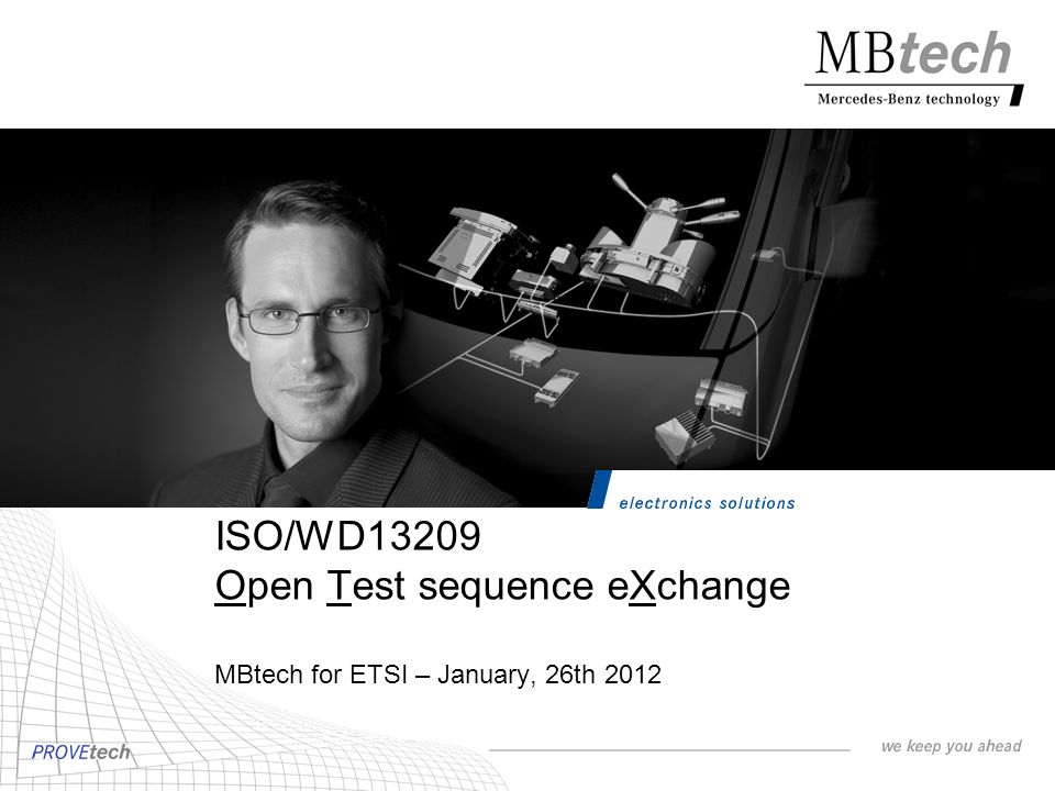 ISO/WD13209 Open Test sequence eXchange MBtech for ETSI – January, 26th 2012