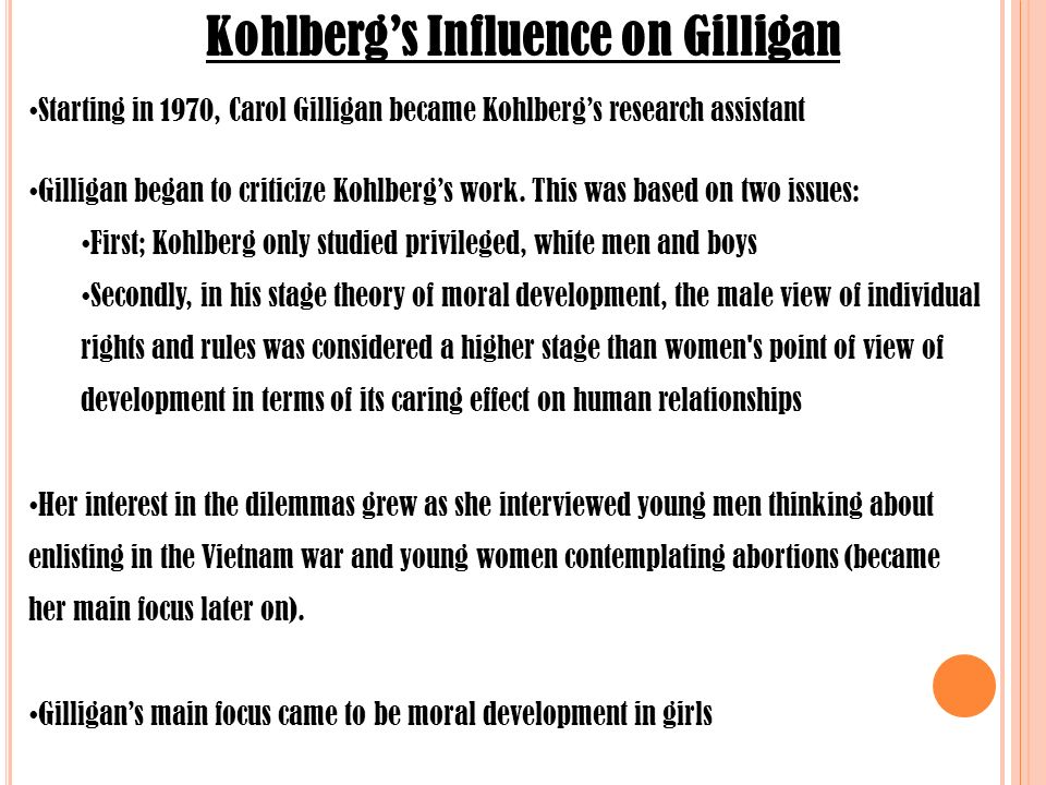kohlbergs influence on gilligan
