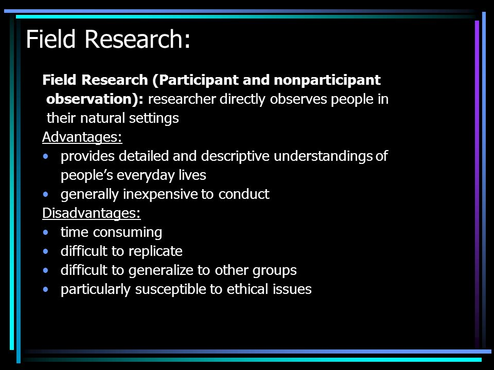 Field Research: Field Research (Participant and nonparticipant