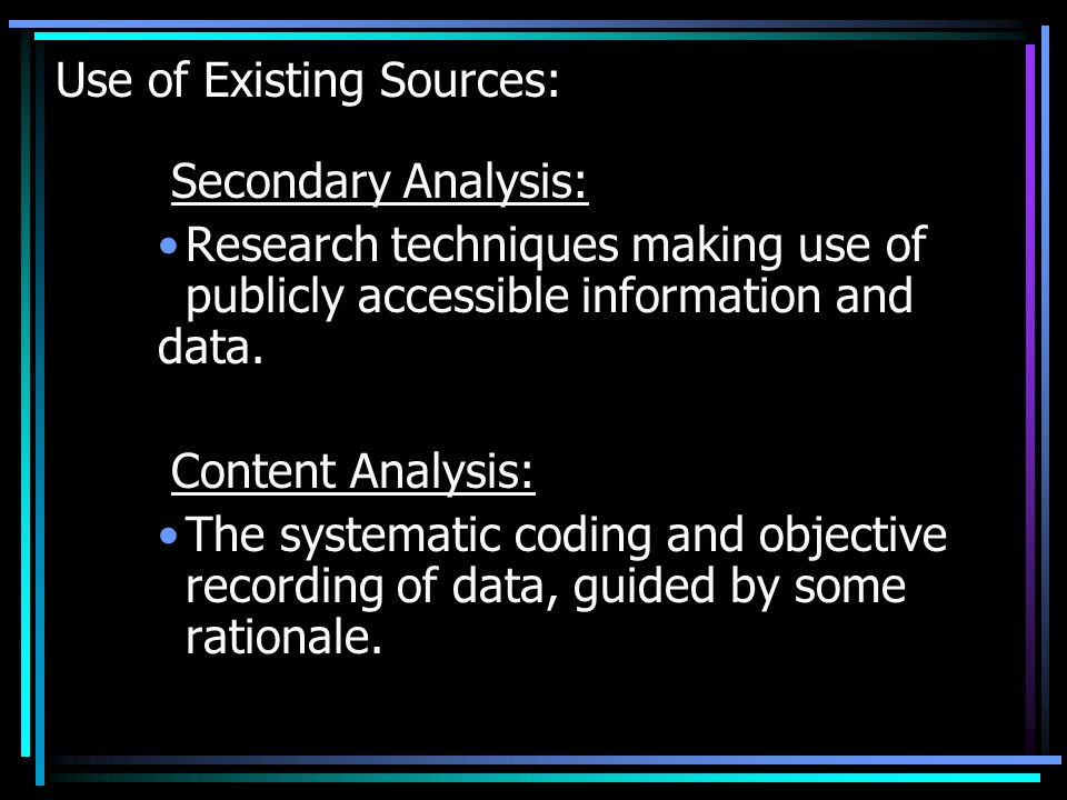 Use of Existing Sources: