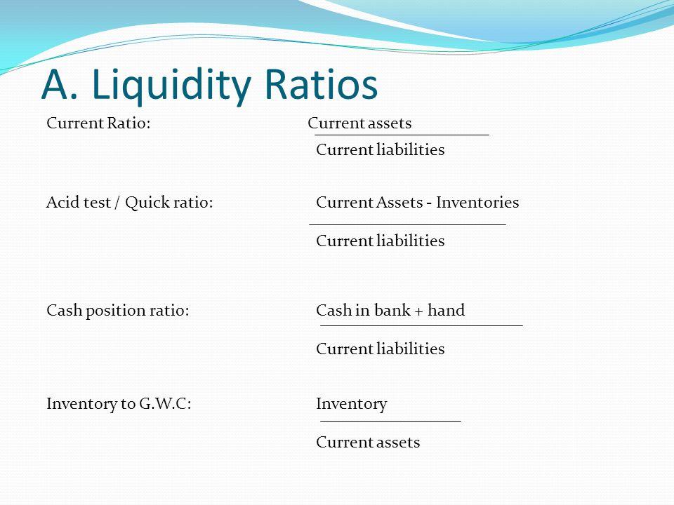 current and quick liquidity ratios how to explain