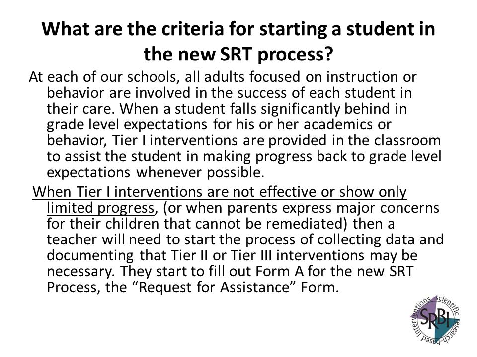 What are the criteria for starting a student in the new SRT process