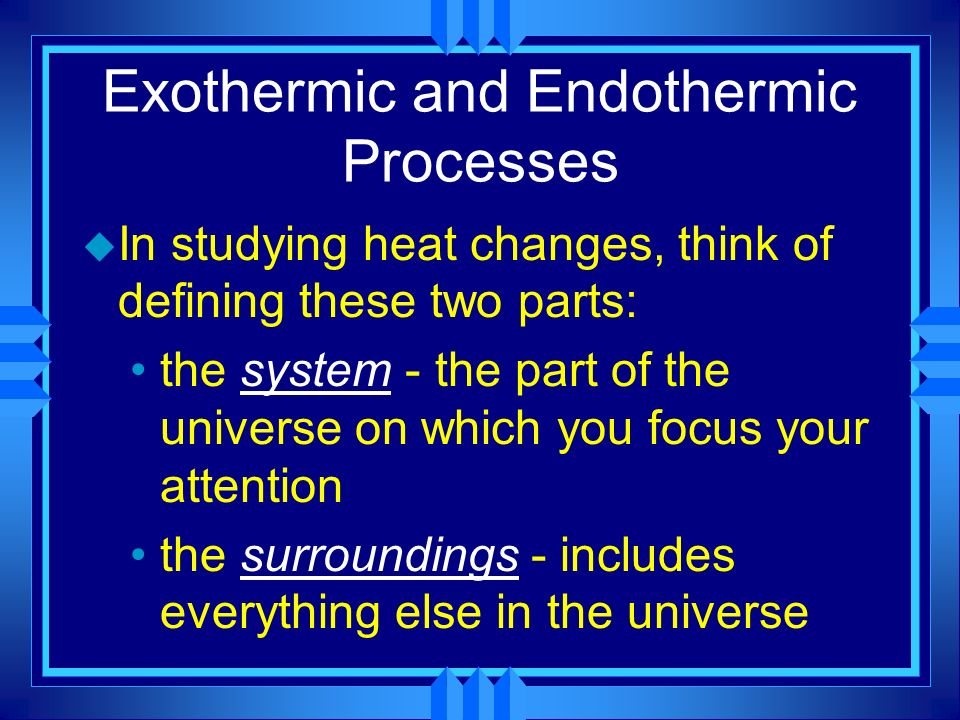 Exothermic and Endothermic Processes