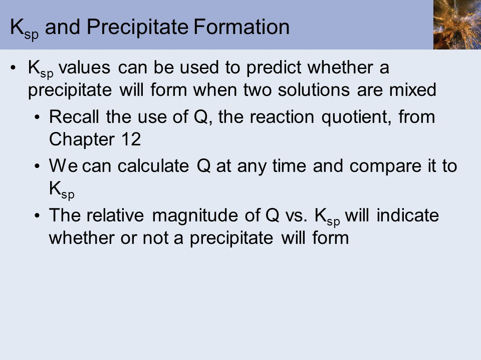 Ksp and Precipitate Formation