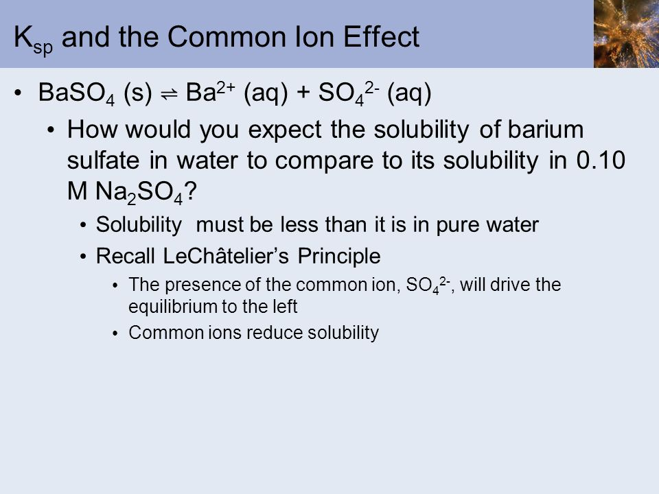 Ksp and the Common Ion Effect