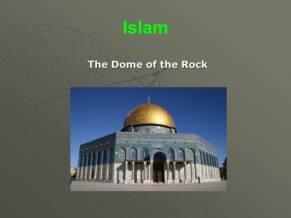 Islam The Dome of the Rock