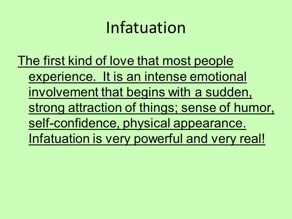 Characteristics of infatuation