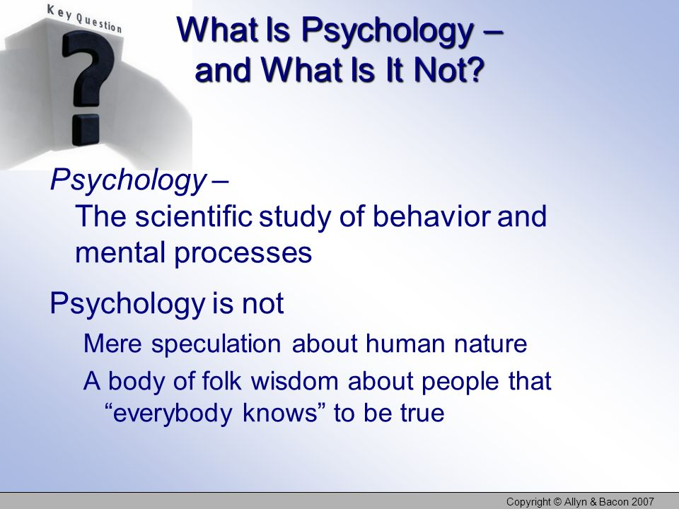 What Is Psychology – and What Is It Not