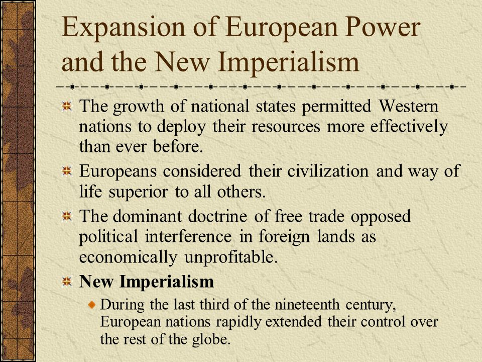 Expansion of European Power and the New Imperialism