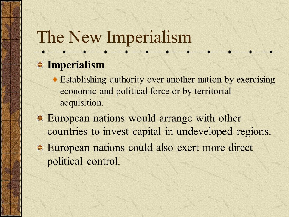 The New Imperialism Imperialism