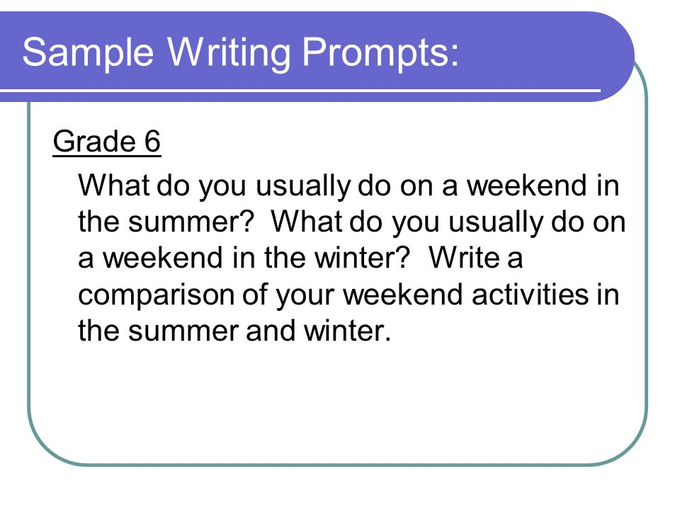 Sample Writing Prompts: