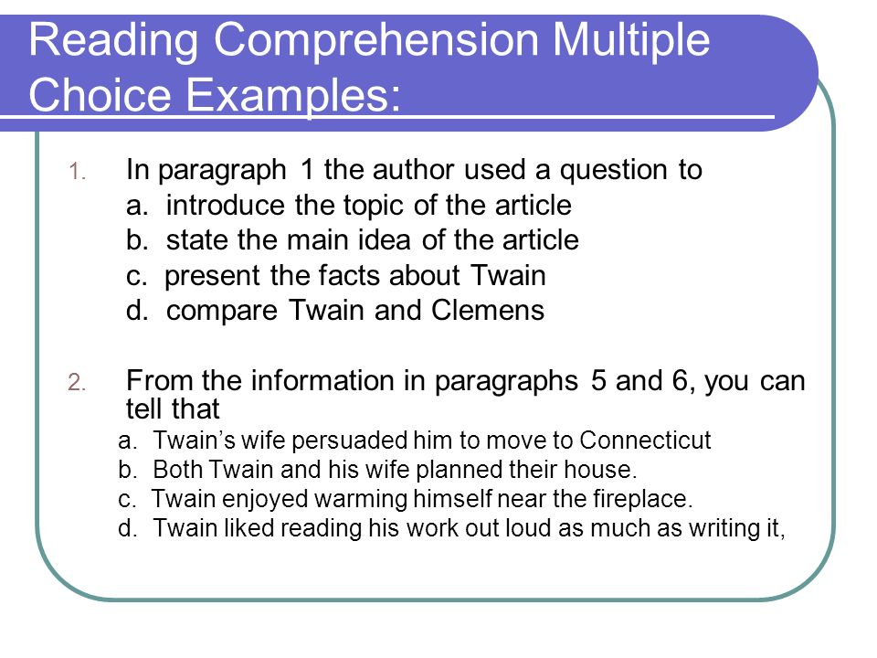 Reading Comprehension Multiple Choice Examples: