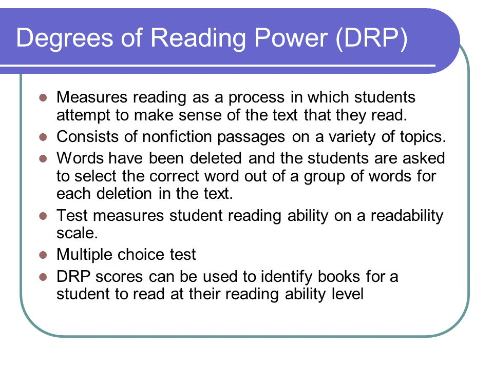 Degrees of Reading Power (DRP)