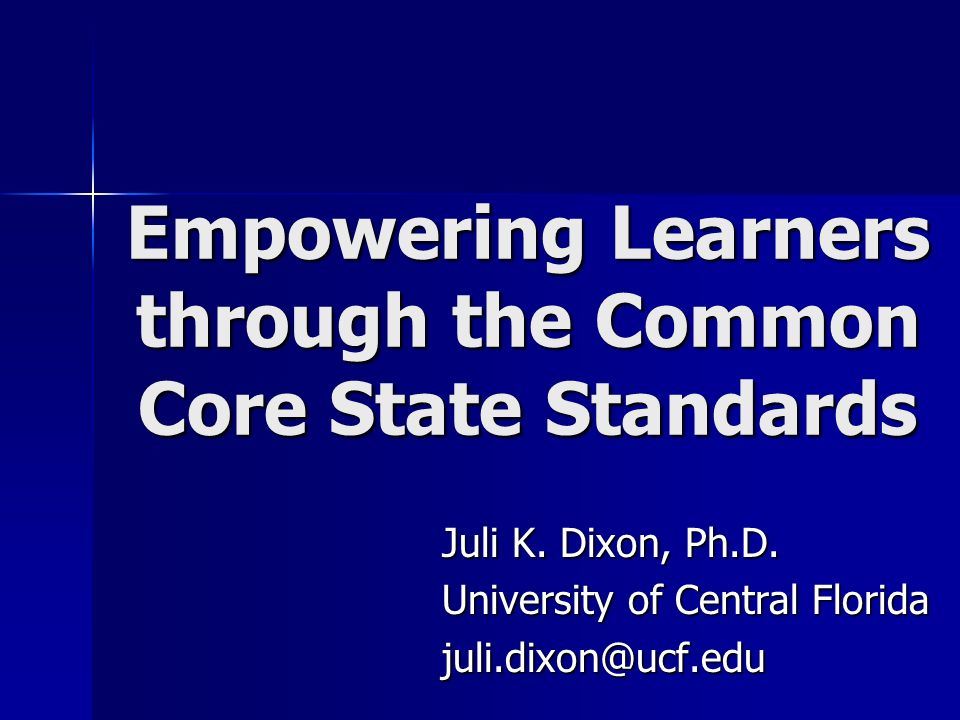 Empowering Learners through the Common Core State Standards