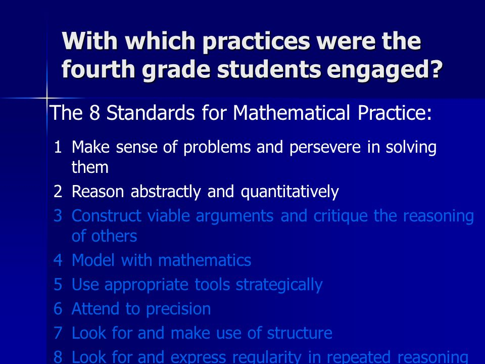 With which practices were the fourth grade students engaged
