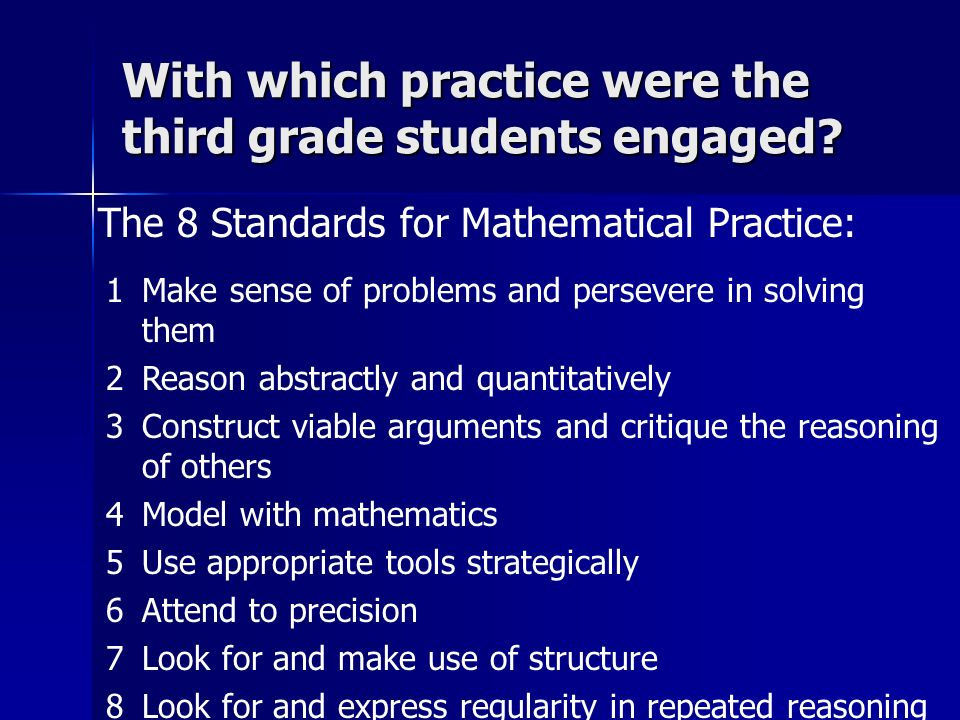 With which practice were the third grade students engaged