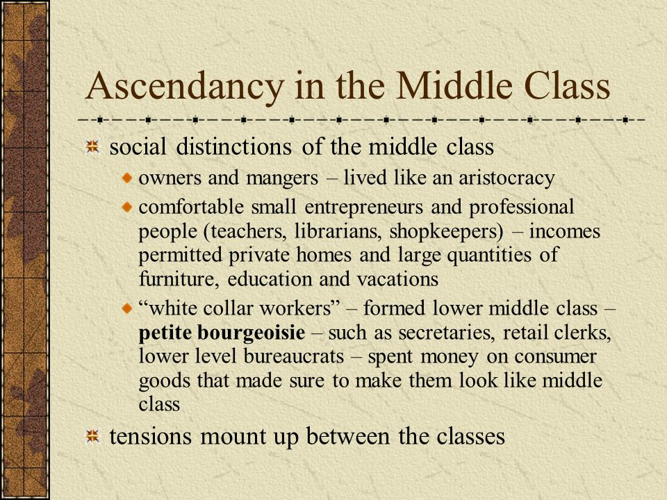 Ascendancy in the Middle Class
