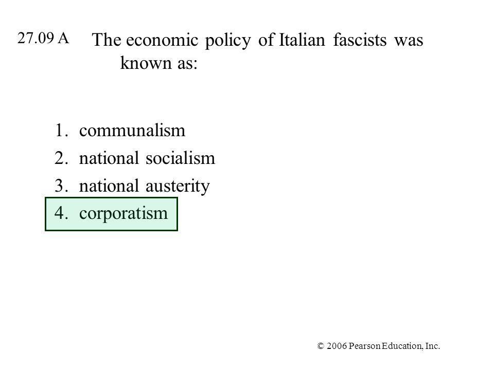 The economic policy of Italian fascists was known as:
