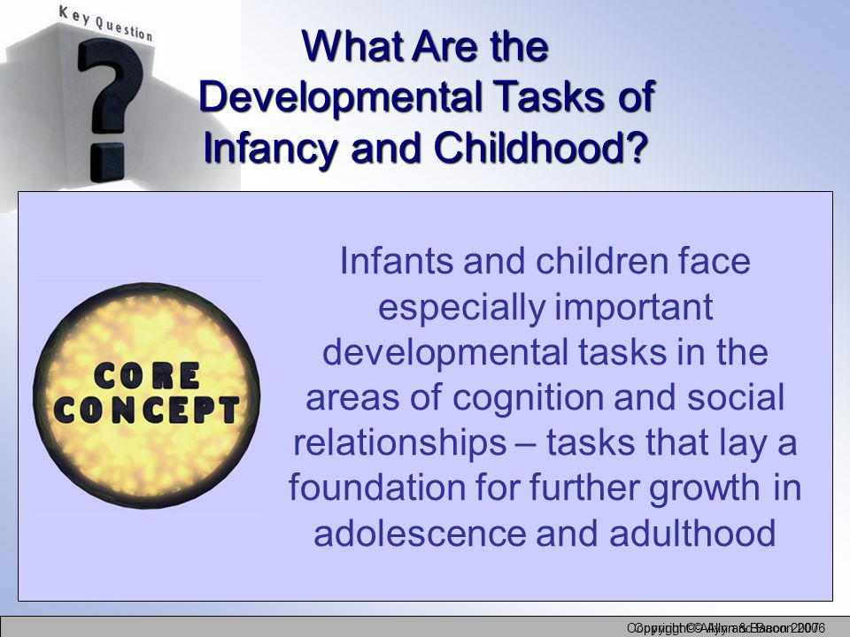 What Are the Developmental Tasks of Infancy and Childhood