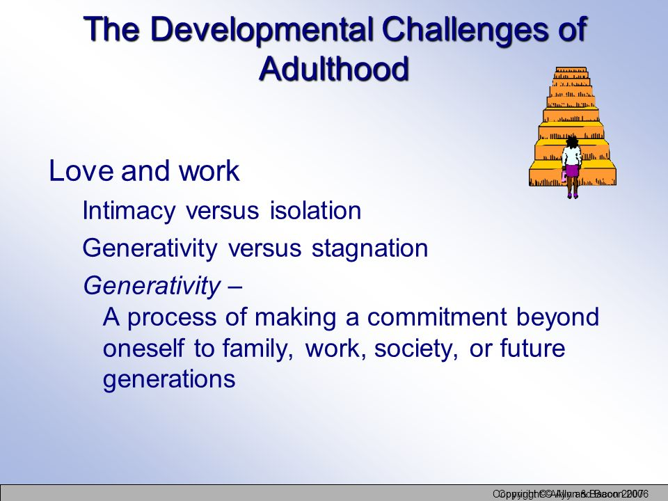 The Developmental Challenges of Adulthood