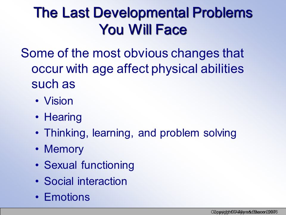 The Last Developmental Problems You Will Face