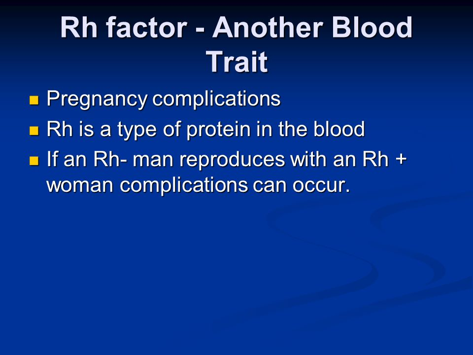 Rh factor - Another Blood Trait