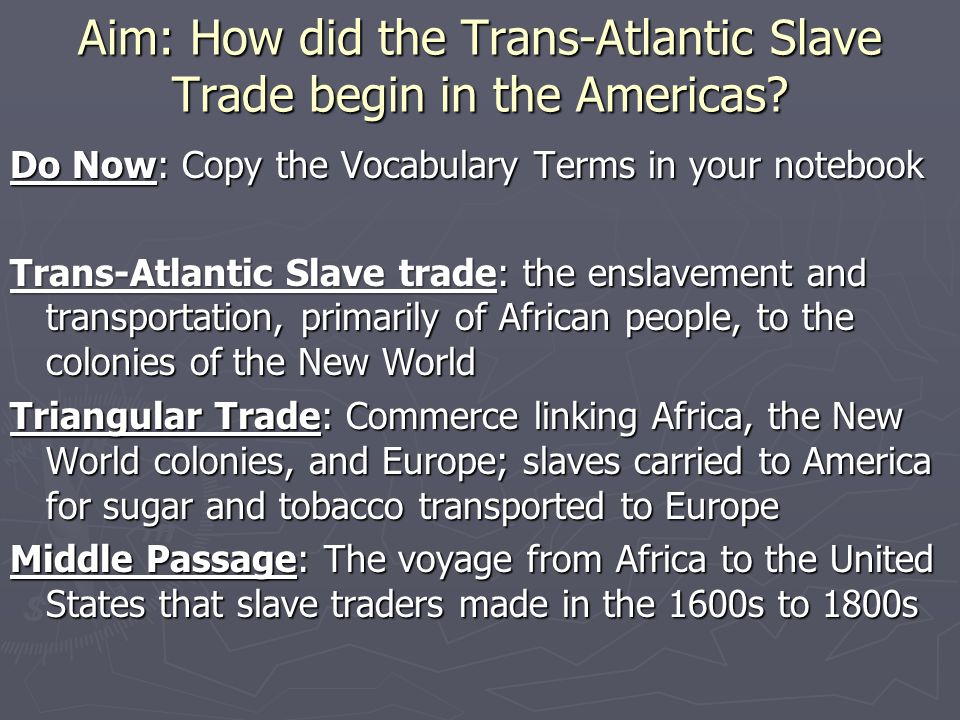 Aim How Did The Transatlantic Slave Trade Begin In Americas: Slave Trade Triangle Worksheet At Alzheimers-prions.com