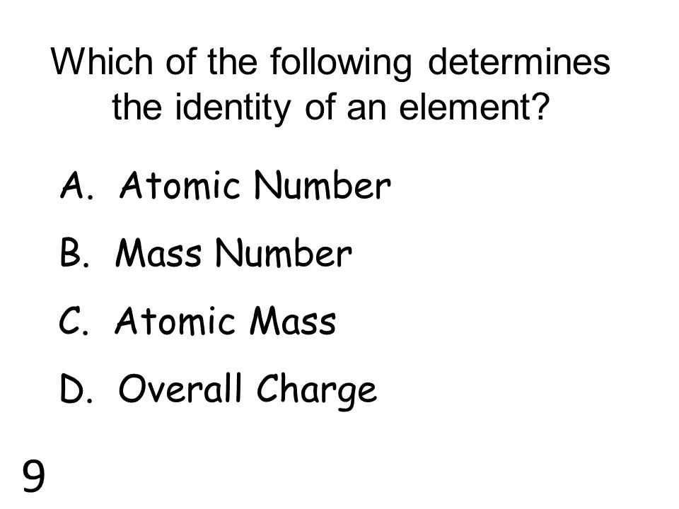 Which of the following determines the identity of an element