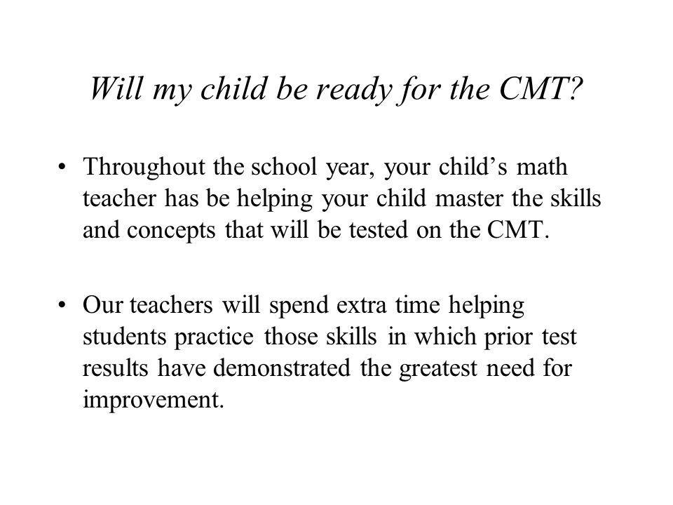 Will my child be ready for the CMT