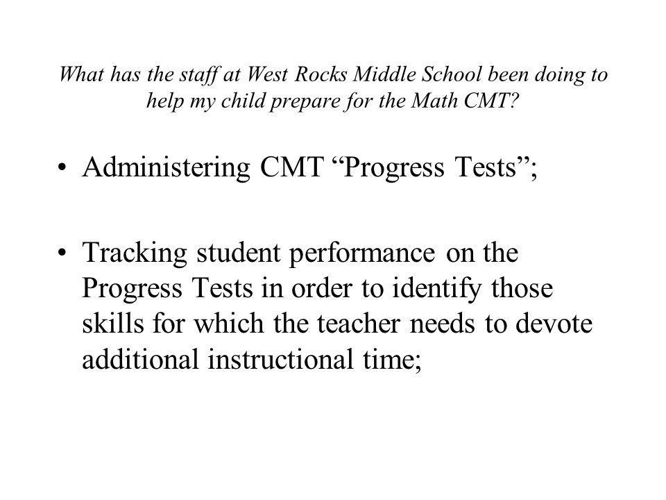 Administering CMT Progress Tests ;