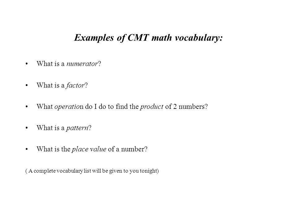 Examples of CMT math vocabulary: