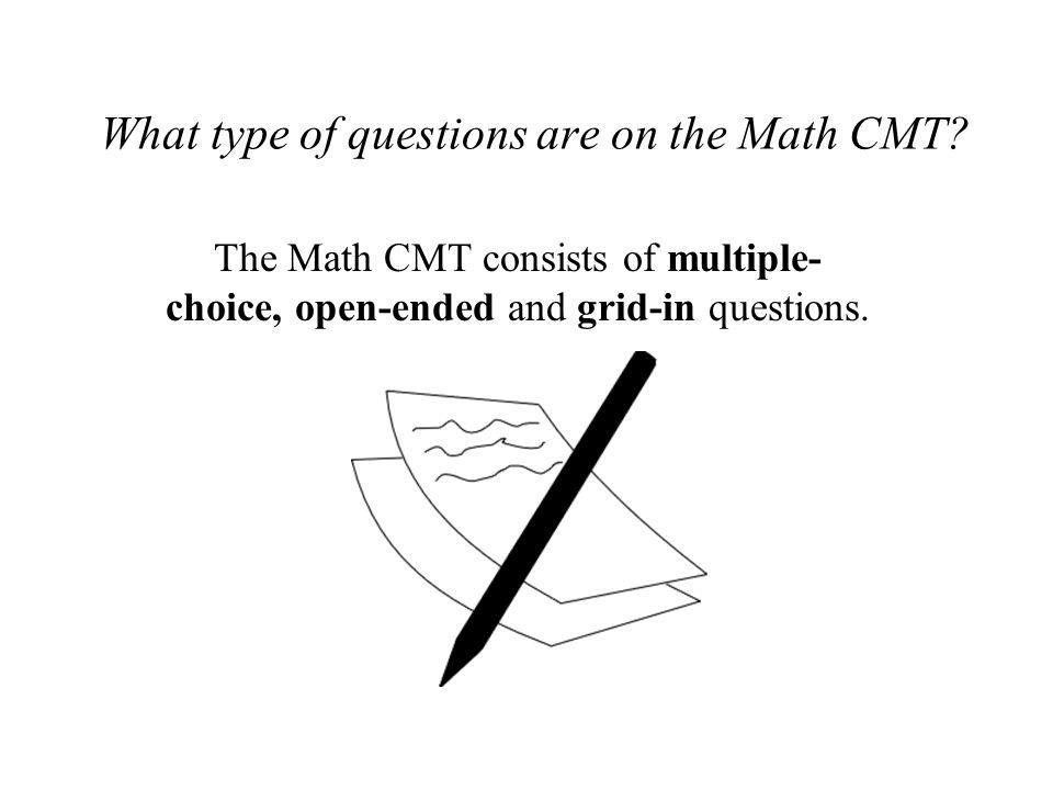 What type of questions are on the Math CMT
