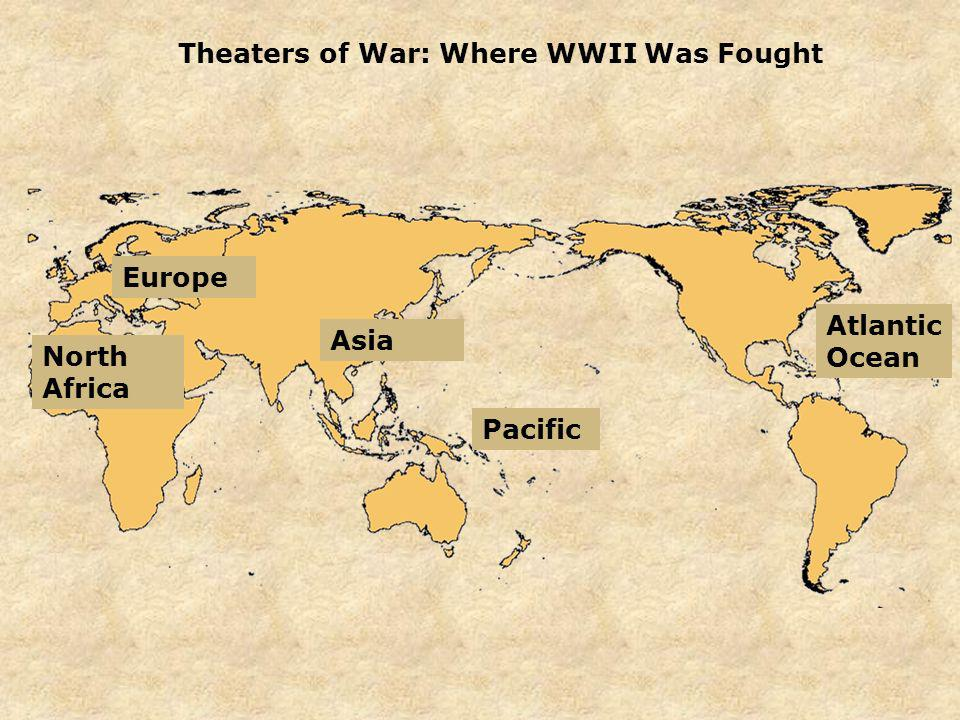 Theaters of War: Where WWII Was Fought