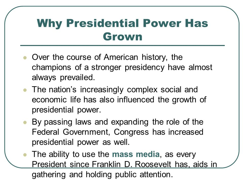 Why Presidential Power Has Grown