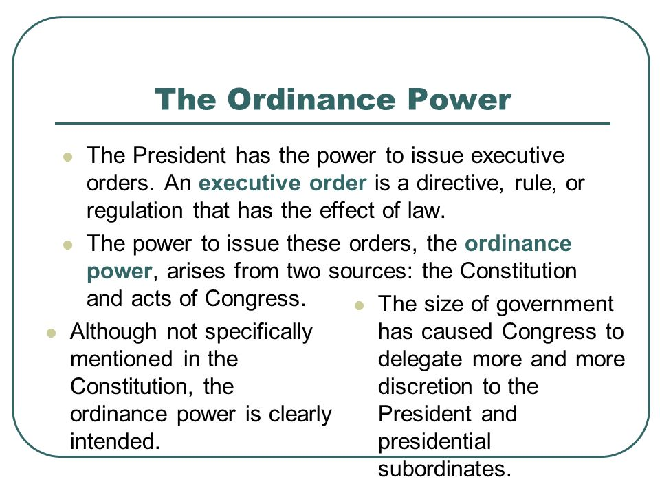 The Ordinance Power