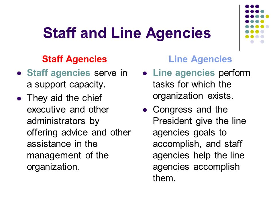 Staff and Line Agencies