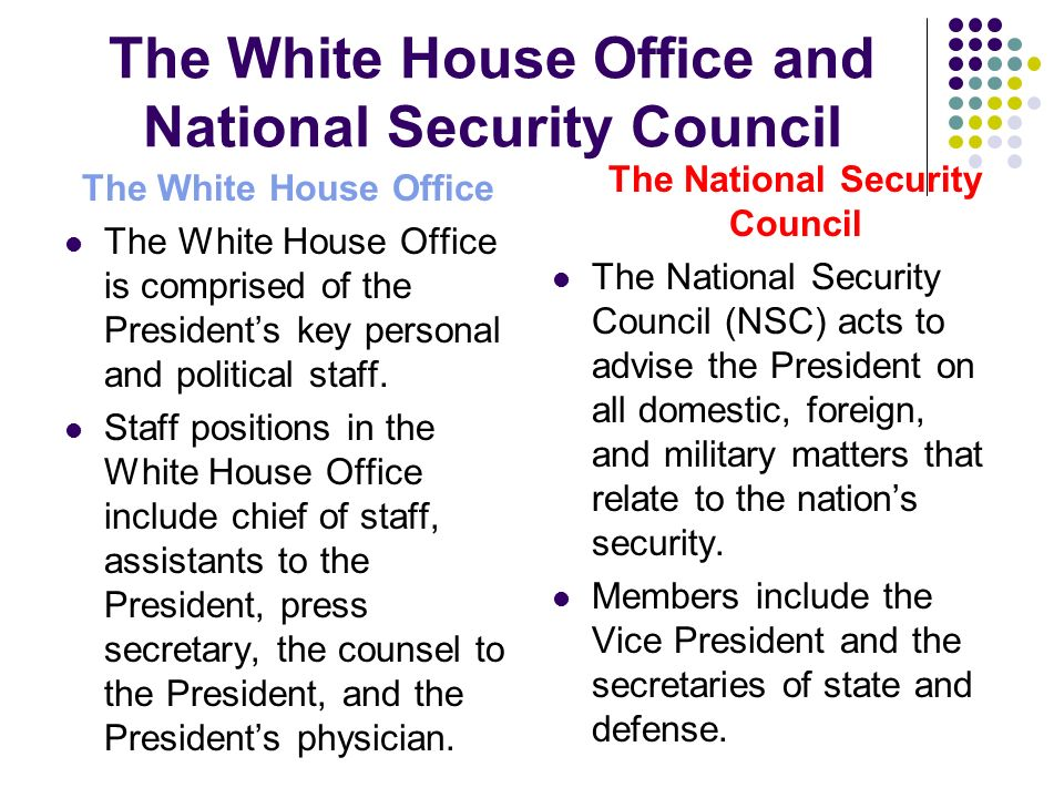 The White House Office and National Security Council