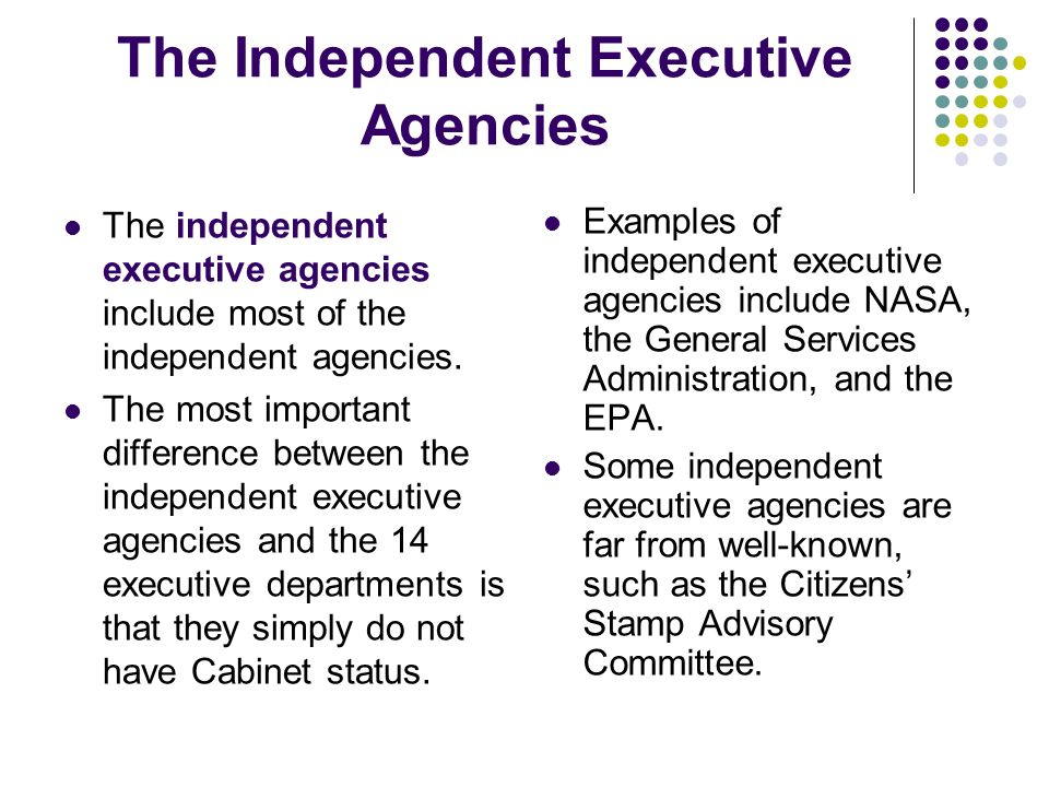 The Independent Executive Agencies