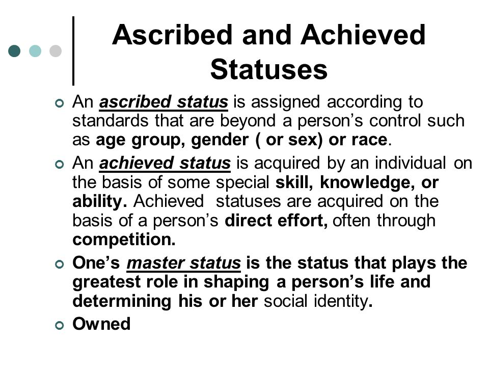 Ascribed and Achieved Statuses