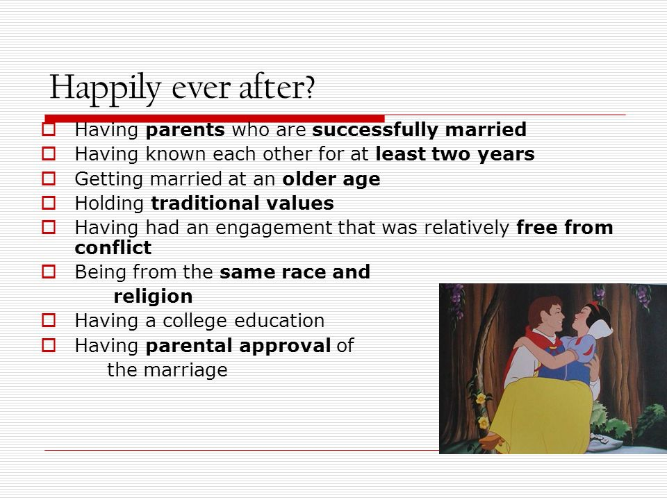 Happily ever after Having parents who are successfully married