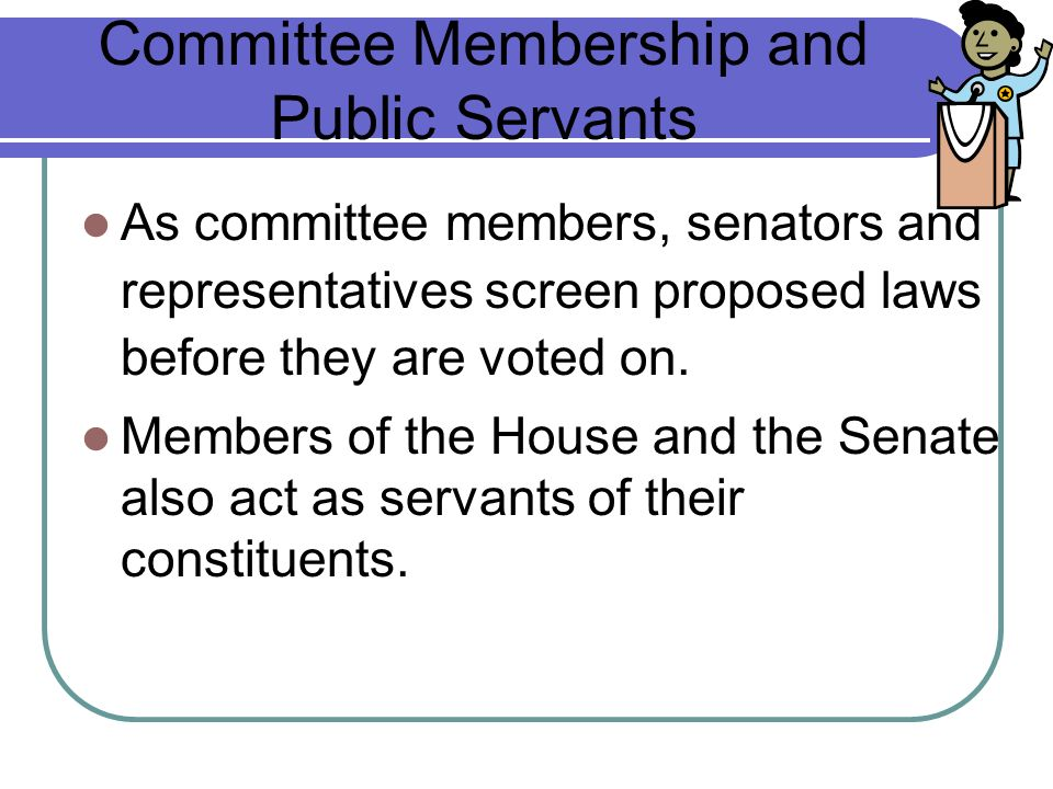 Committee Membership and Public Servants