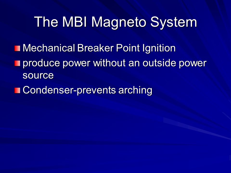 The MBI Magneto System Mechanical Breaker Point Ignition