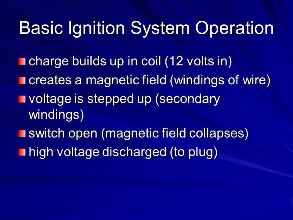 Basic Ignition System Operation