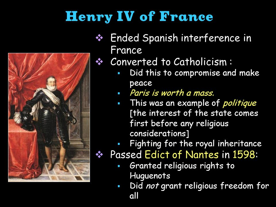 Henry IV of France Ended Spanish interference in France