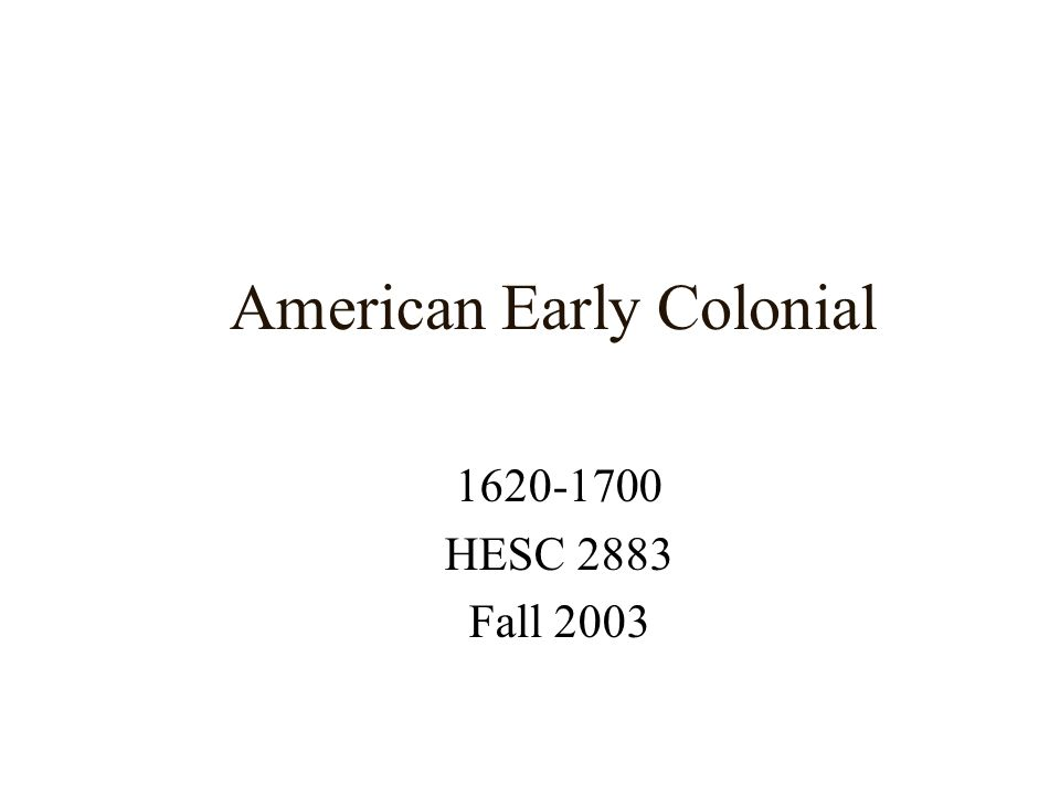 American Early Colonial