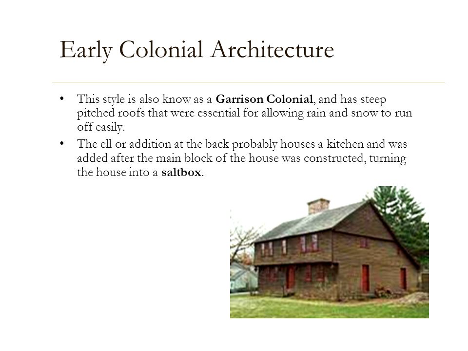 Early Colonial Architecture